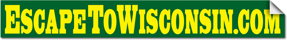 Escape to Wisconsin Bumper Sticker